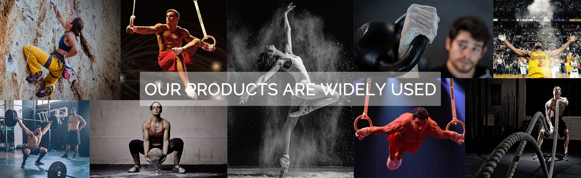 OUR PRODUCTS ARE WIDELY USED
